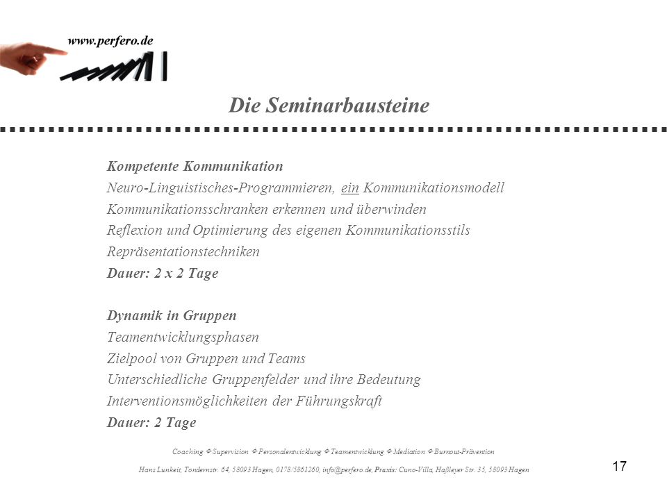 Die Seminarbausteine Kompetente Kommunikation. Neuro-Linguistisches-Programmieren, ein Kommunikationsmodell.