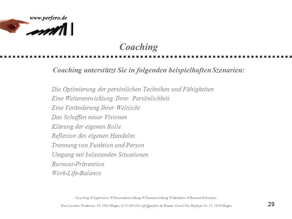 Coaching unterstützt Sie in folgenden beispielhaften Szenarien: