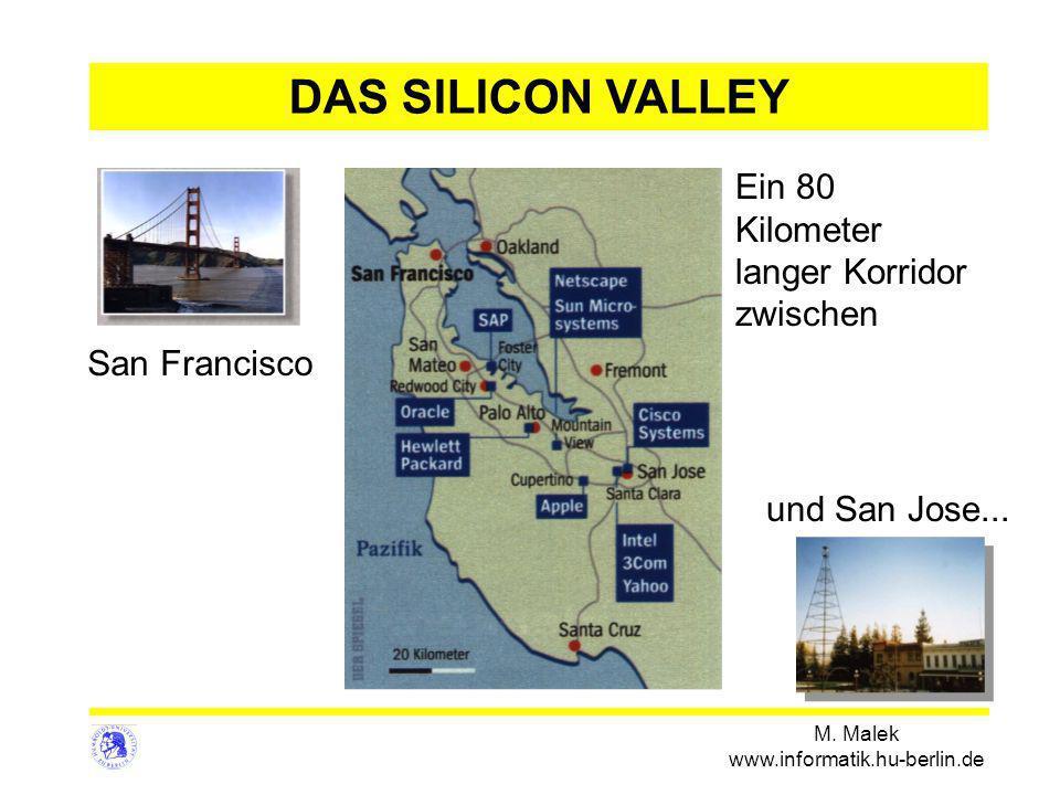 DAS SILICON VALLEY Ein 80 Kilometer langer Korridor zwischen