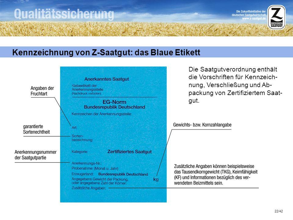 Kennzeichnung von Z-Saatgut: das Blaue Etikett