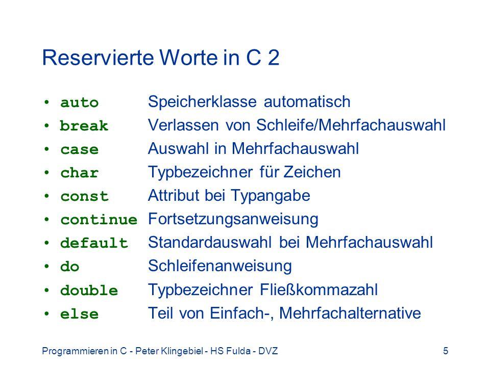 Reservierte Worte in C 2 auto Speicherklasse automatisch