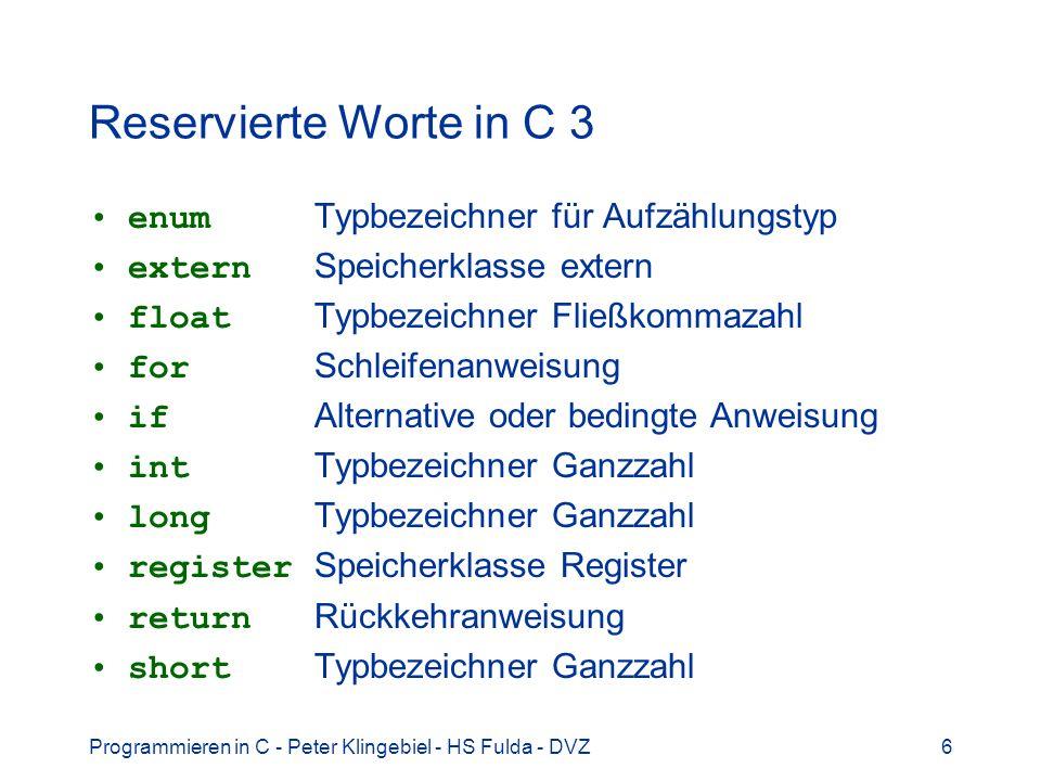 Reservierte Worte in C 3 enum Typbezeichner für Aufzählungstyp