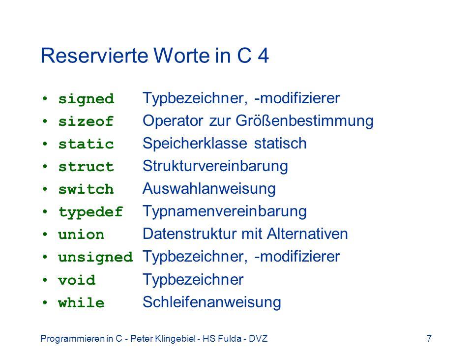 Reservierte Worte in C 4 signed Typbezeichner, -modifizierer