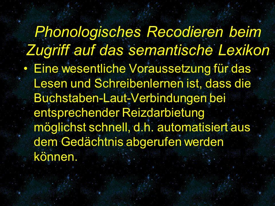 Phonologisches Recodieren beim Zugriff auf das semantische Lexikon