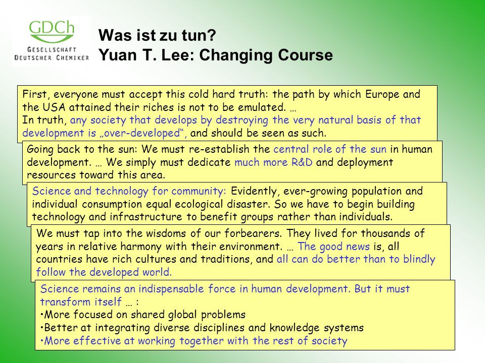 Was ist zu tun Yuan T. Lee: Changing Course