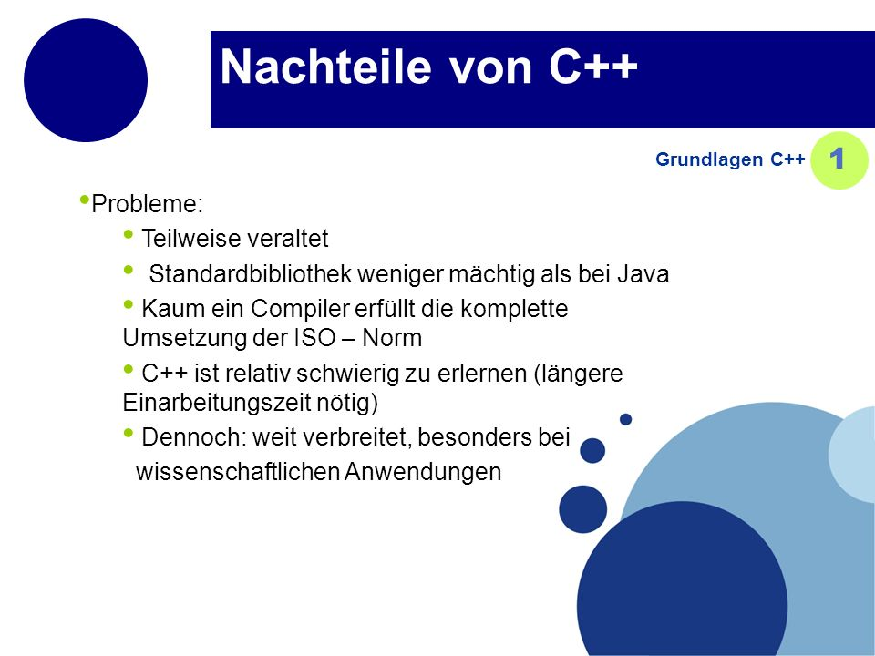 Nachteile von C++ 1 Probleme: Teilweise veraltet
