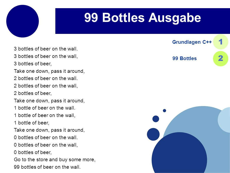 99 Bottles Ausgabe 1 2 Grundlagen C++ 3 bottles of beer on the wall.