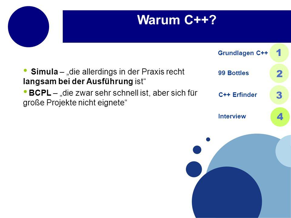 """Warum C++ Grundlagen C++ 1. Simula – """"die allerdings in der Praxis recht langsam bei der Ausführung ist"""