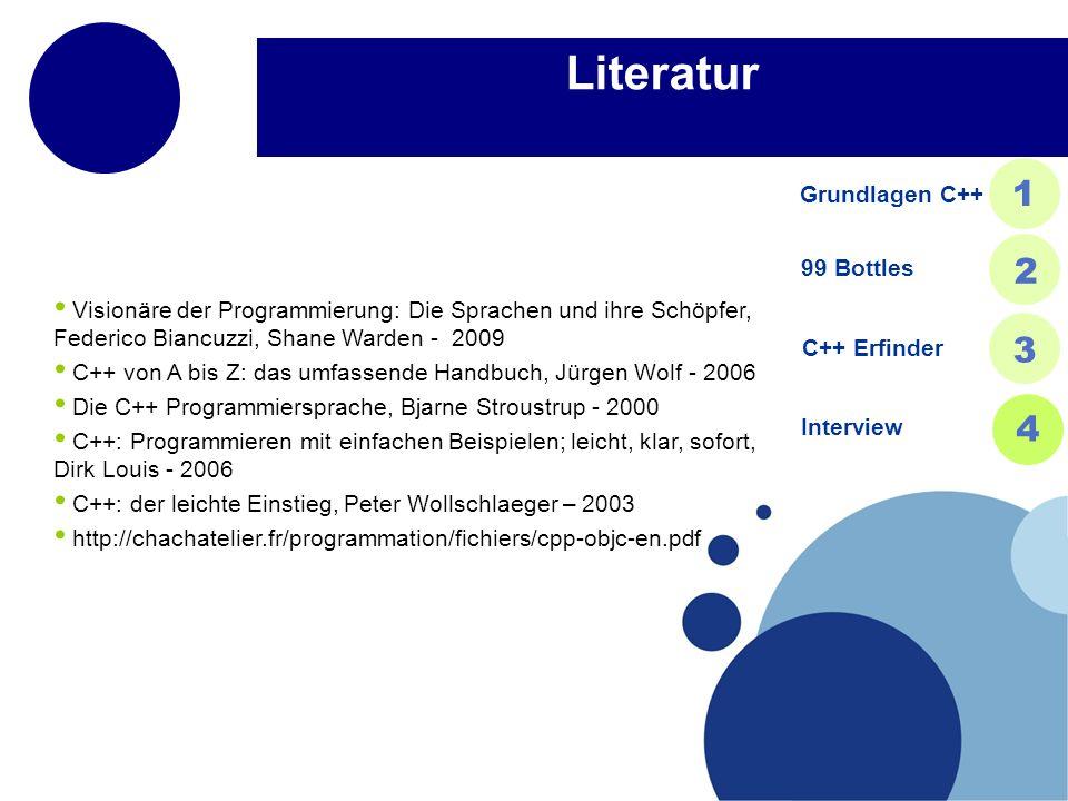 Literatur 1 2 3 4 Grundlagen C++ 99 Bottles