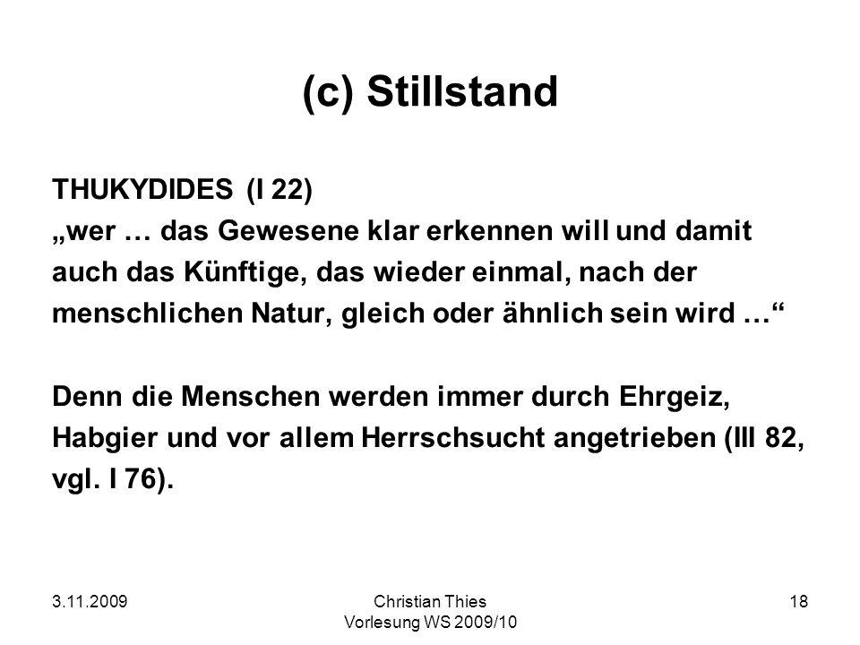 (c) Stillstand THUKYDIDES (I 22)