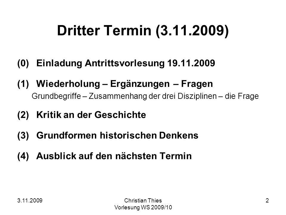 Dritter Termin (3.11.2009) (0) Einladung Antrittsvorlesung 19.11.2009