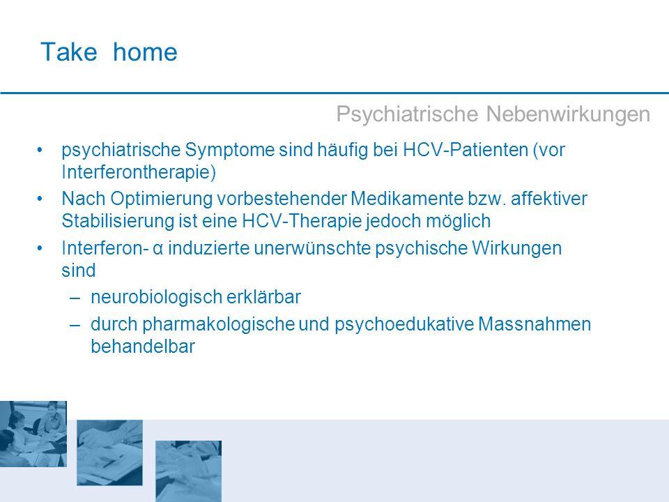 Take home Psychiatrische Nebenwirkungen