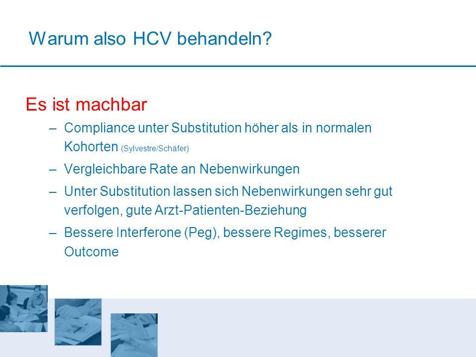 Warum also HCV behandeln