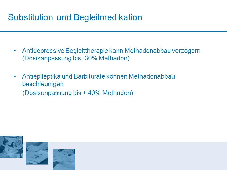 Substitution und Begleitmedikation