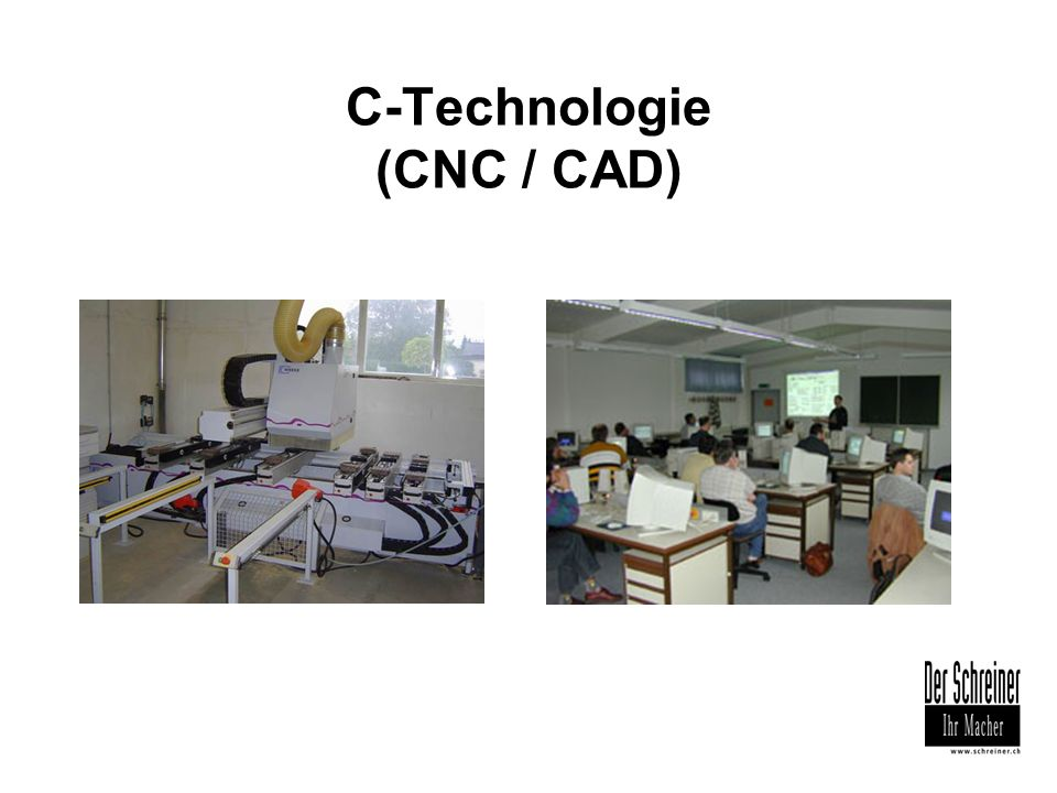 C-Technologie (CNC / CAD)