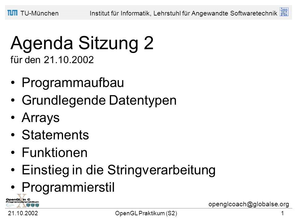 Agenda Sitzung 2 für den 21.10.2002 Programmaufbau