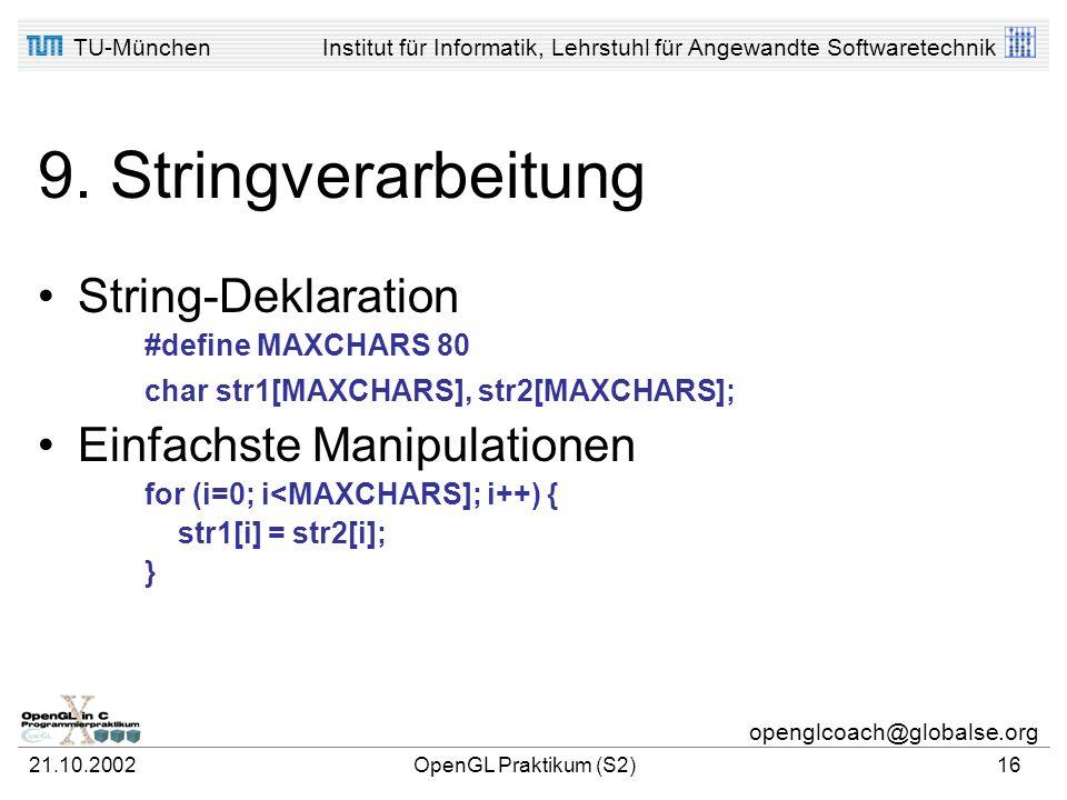 9. Stringverarbeitung String-Deklaration Einfachste Manipulationen