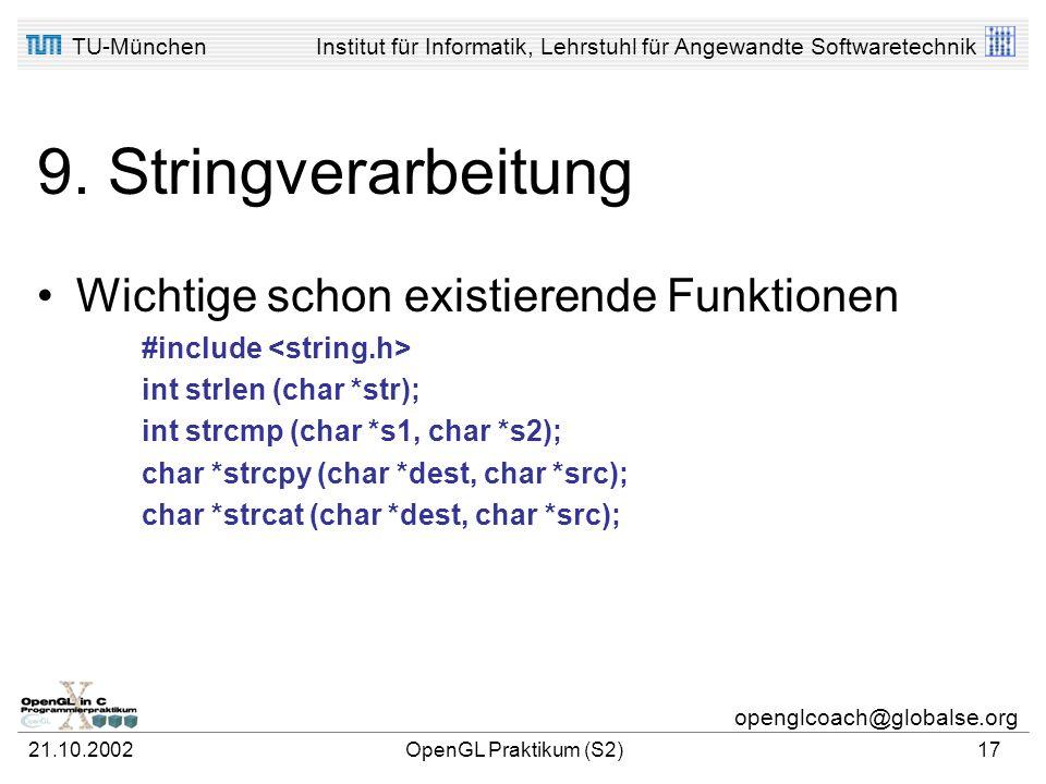 9. Stringverarbeitung Wichtige schon existierende Funktionen