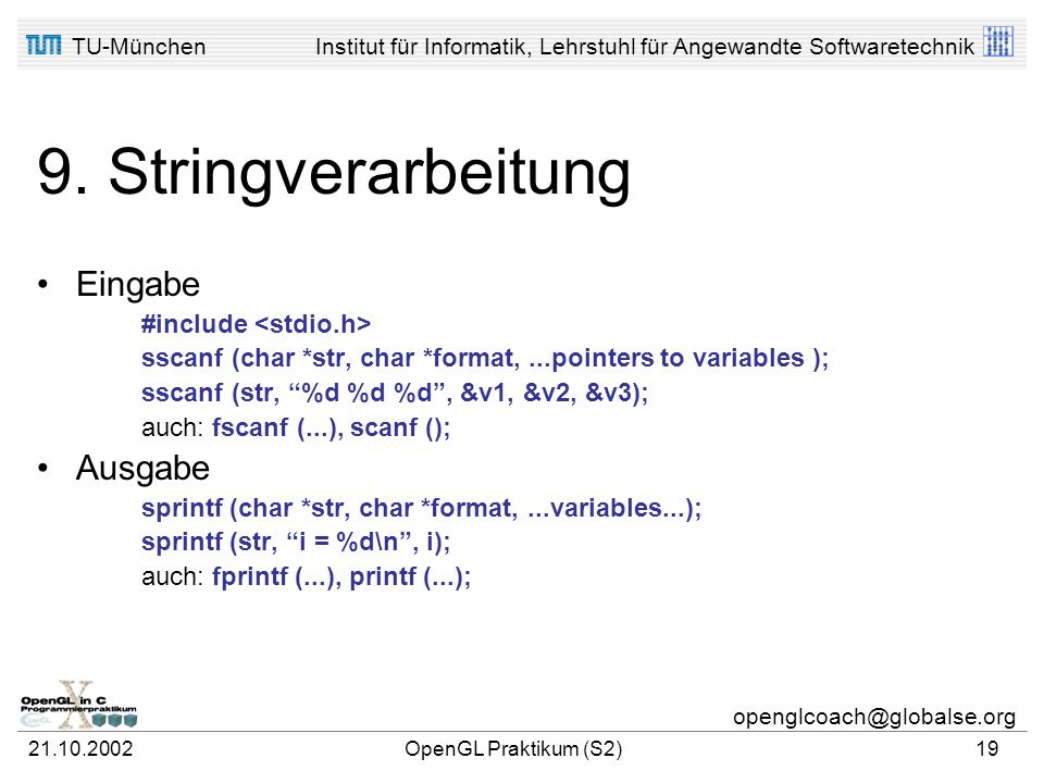 9. Stringverarbeitung Eingabe Ausgabe #include <stdio.h>