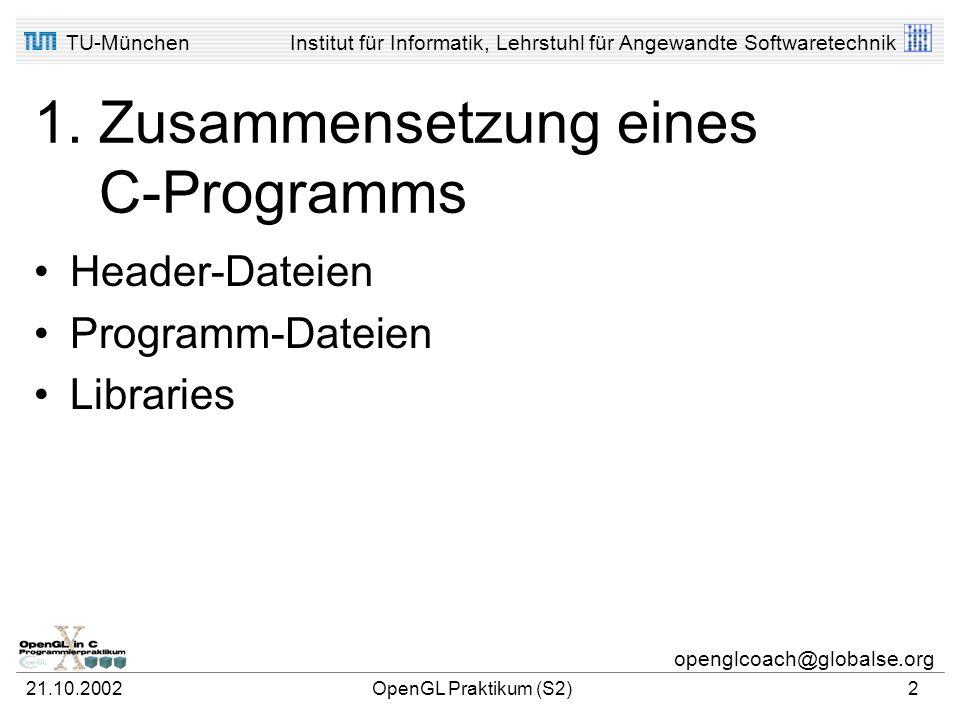 1. Zusammensetzung eines C-Programms