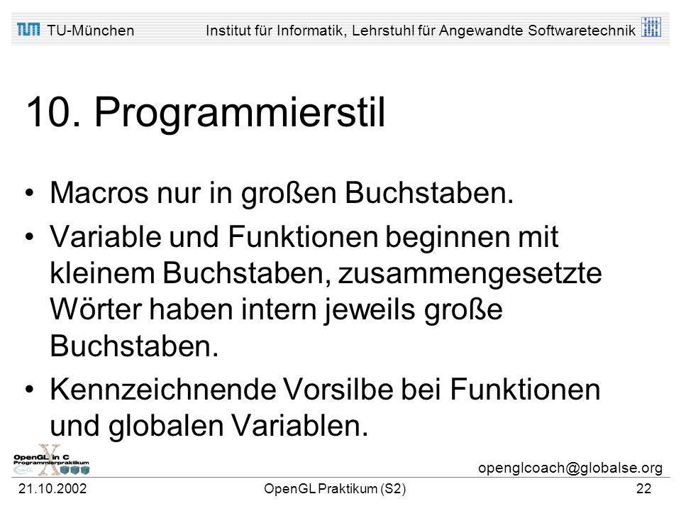 10. Programmierstil Macros nur in großen Buchstaben.