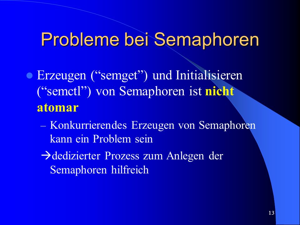 Probleme bei Semaphoren