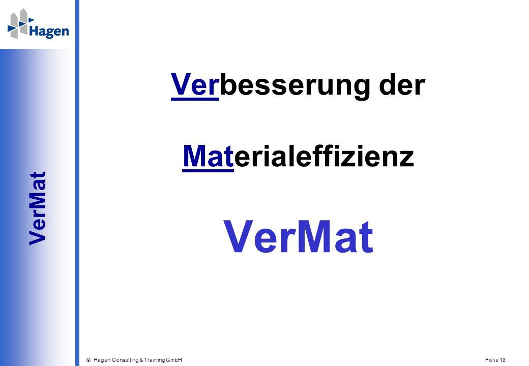 Verbesserung der Materialeffizienz VerMat VerMat