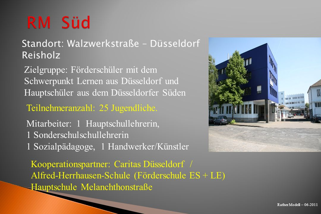 RM Süd Standort: Walzwerkstraße – Düsseldorf Reisholz