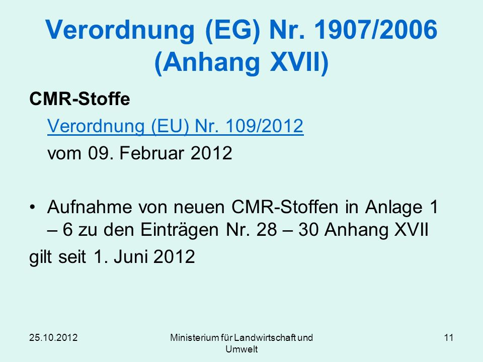Verordnung (EG) Nr. 1907/2006 (Anhang XVII)