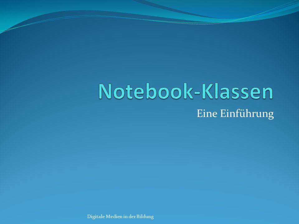 Notebook-Klassen Eine Einführung Digitale Medien in der Bildung