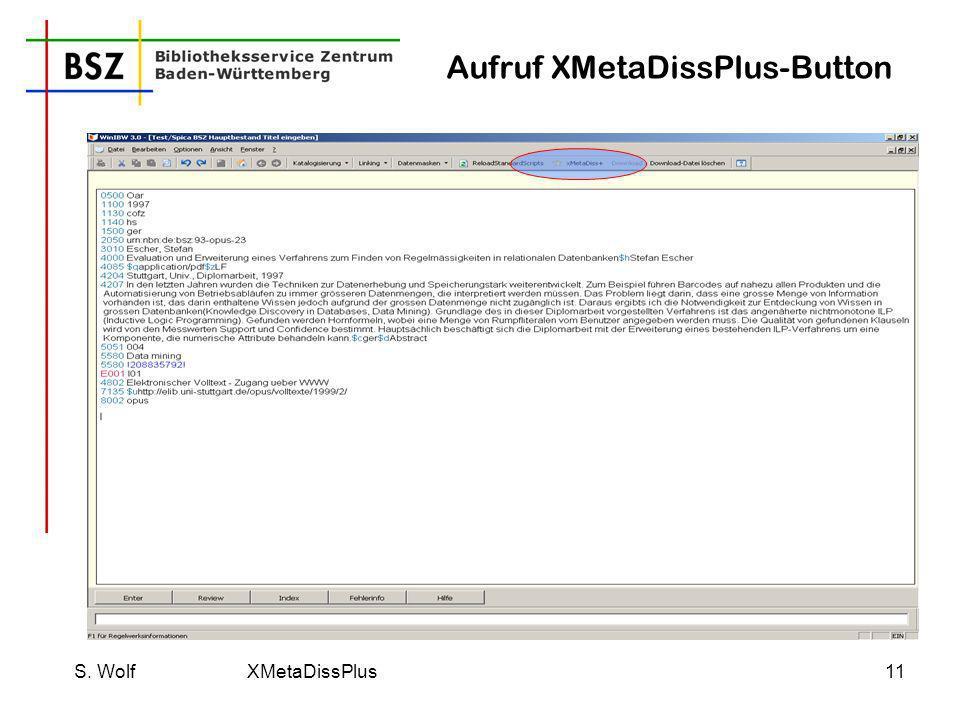 Aufruf XMetaDissPlus-Button