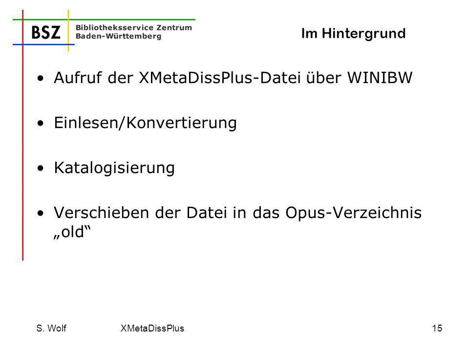 Aufruf der XMetaDissPlus-Datei über WINIBW Einlesen/Konvertierung