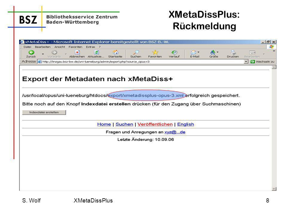 XMetaDissPlus: Rückmeldung