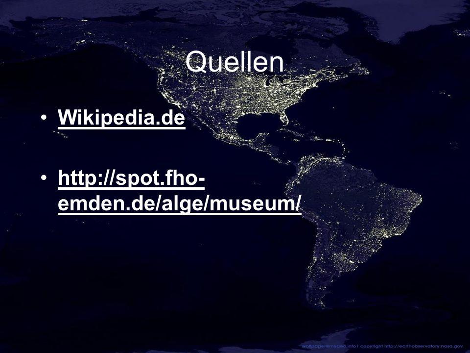 Quellen Wikipedia.de http://spot.fho-emden.de/alge/museum/