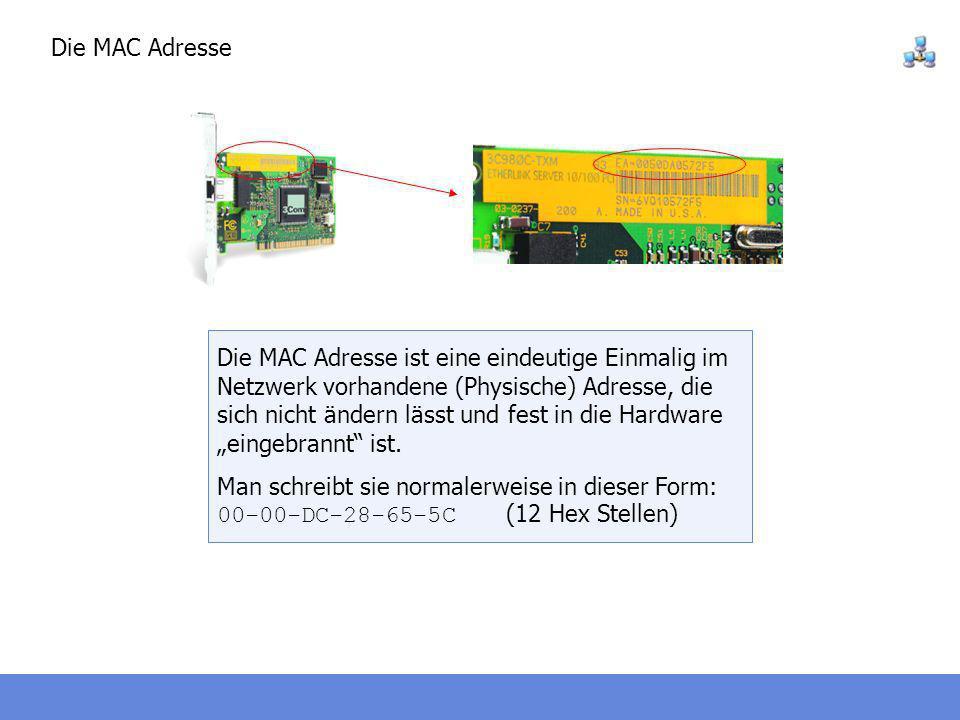 Die MAC Adresse