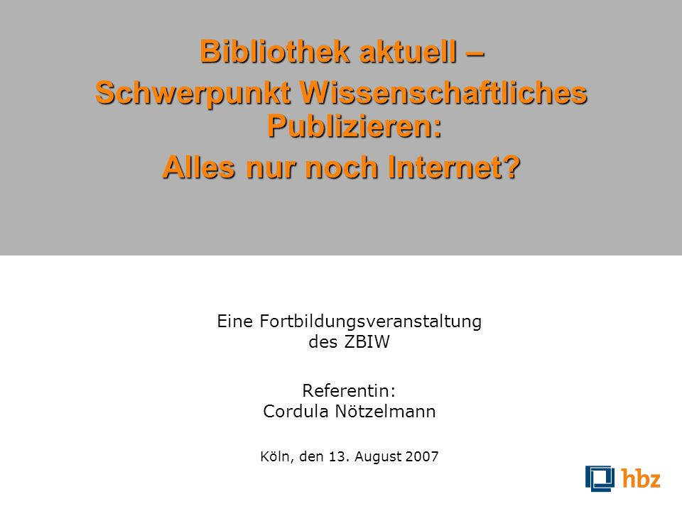 Schwerpunkt Wissenschaftliches Publizieren: Alles nur noch Internet