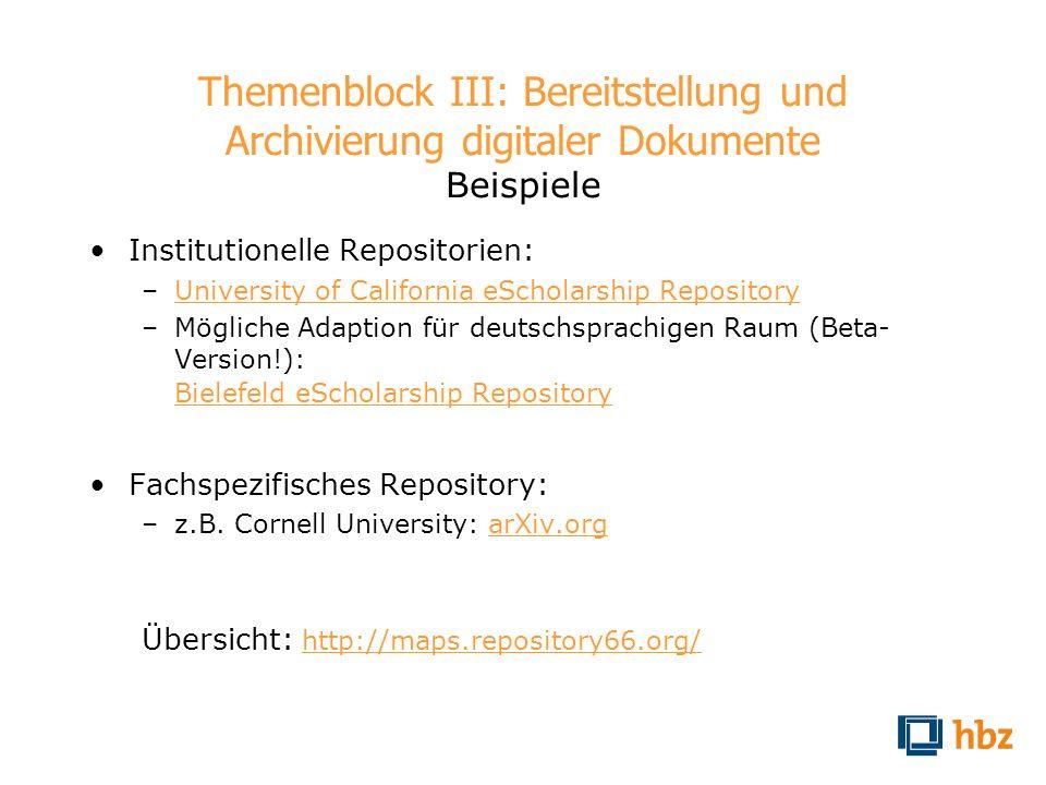 Themenblock III: Bereitstellung und Archivierung digitaler Dokumente Beispiele