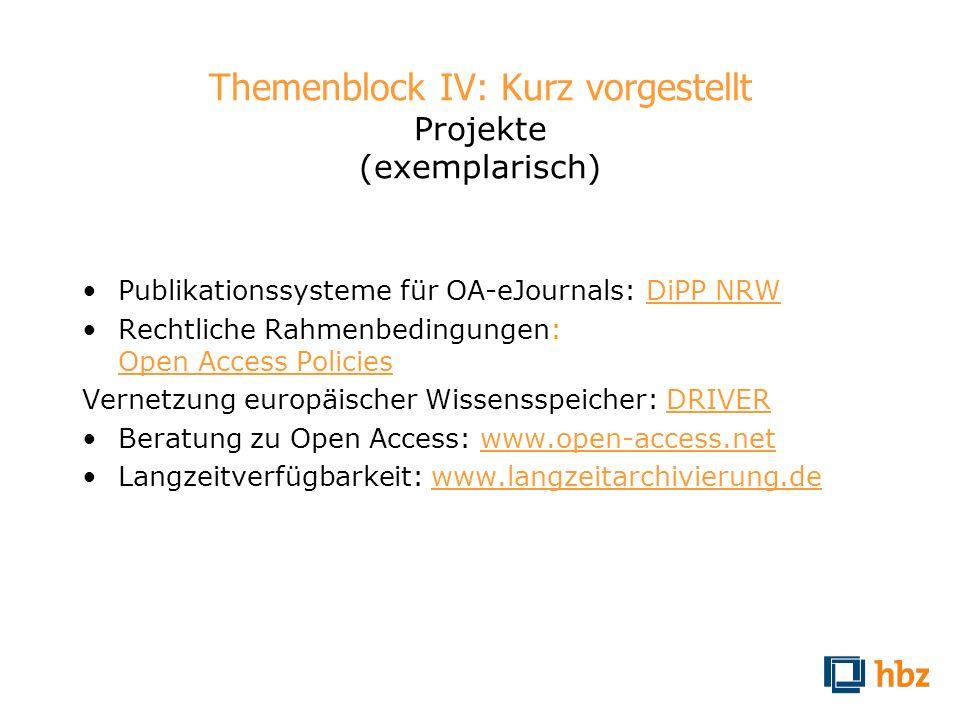 Themenblock IV: Kurz vorgestellt Projekte (exemplarisch)