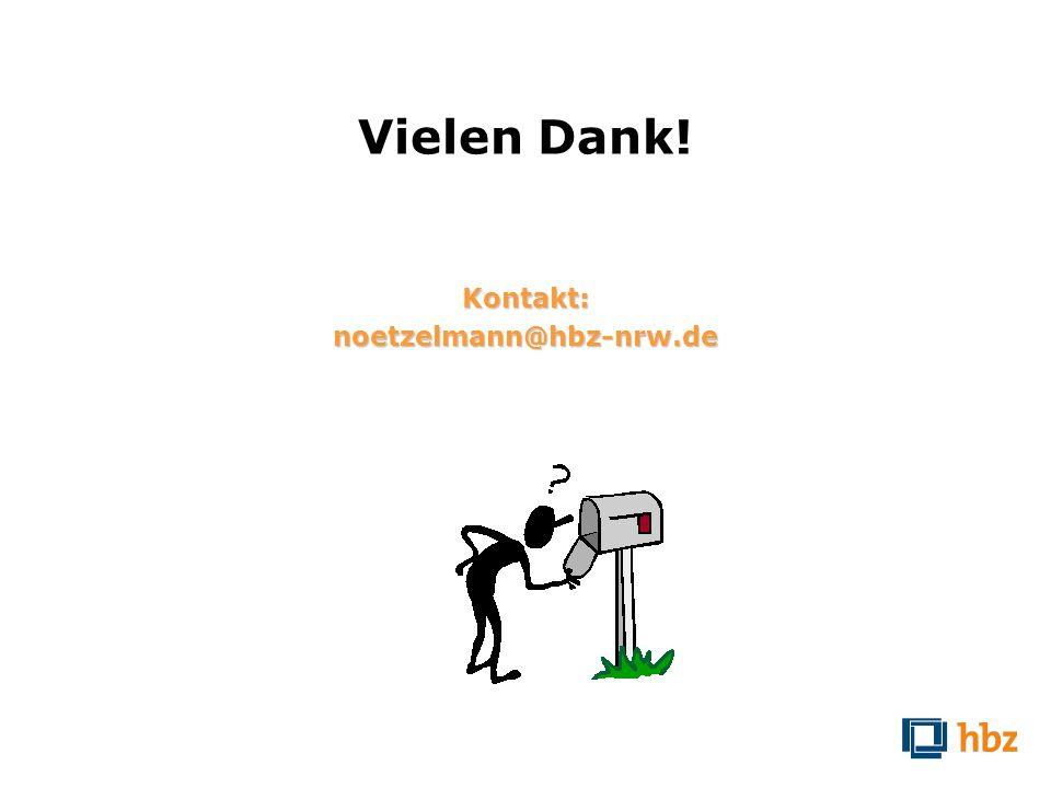Vielen Dank! Kontakt: noetzelmann@hbz-nrw.de