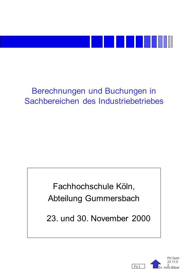 Berechnungen und Buchungen in Sachbereichen des Industriebetriebes