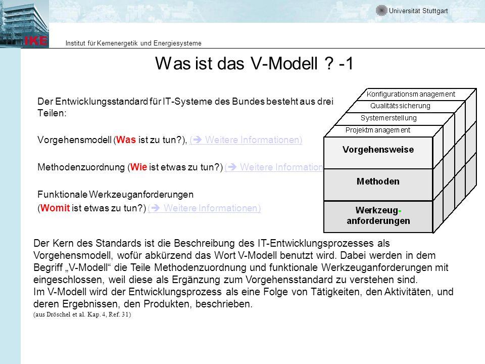Was ist das V-Modell -1 Der Entwicklungsstandard für IT-Systeme des Bundes besteht aus drei Teilen: