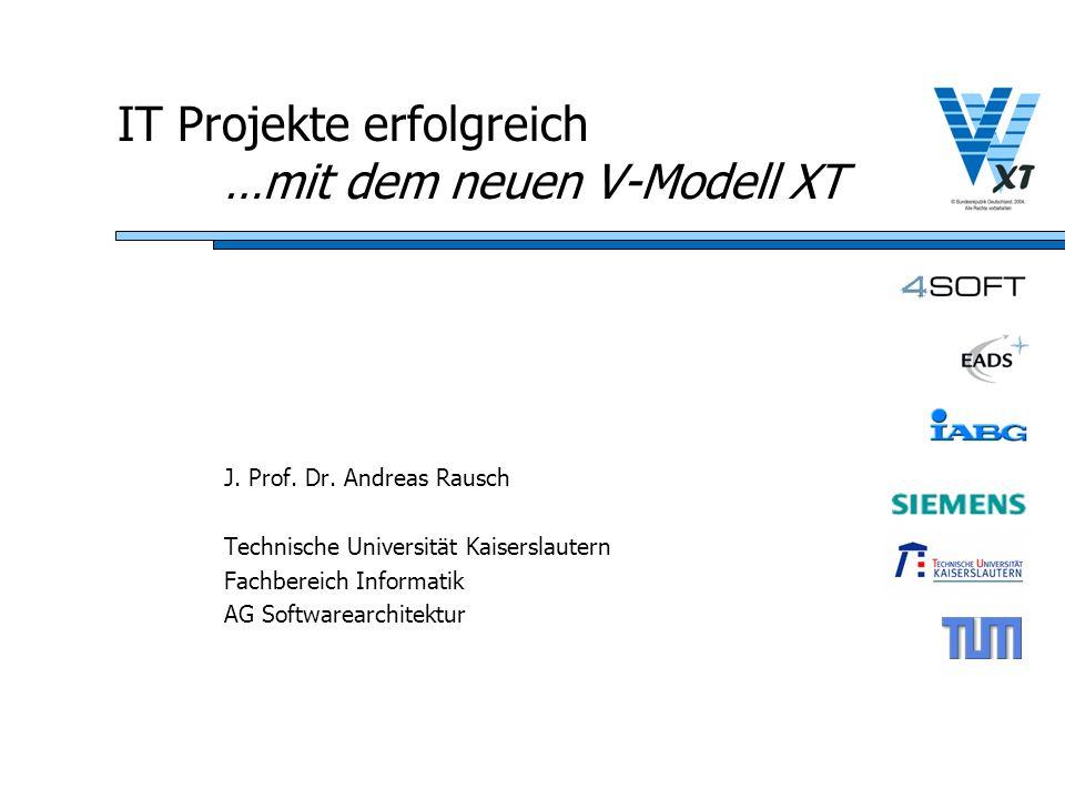 IT Projekte erfolgreich …mit dem neuen V-Modell XT