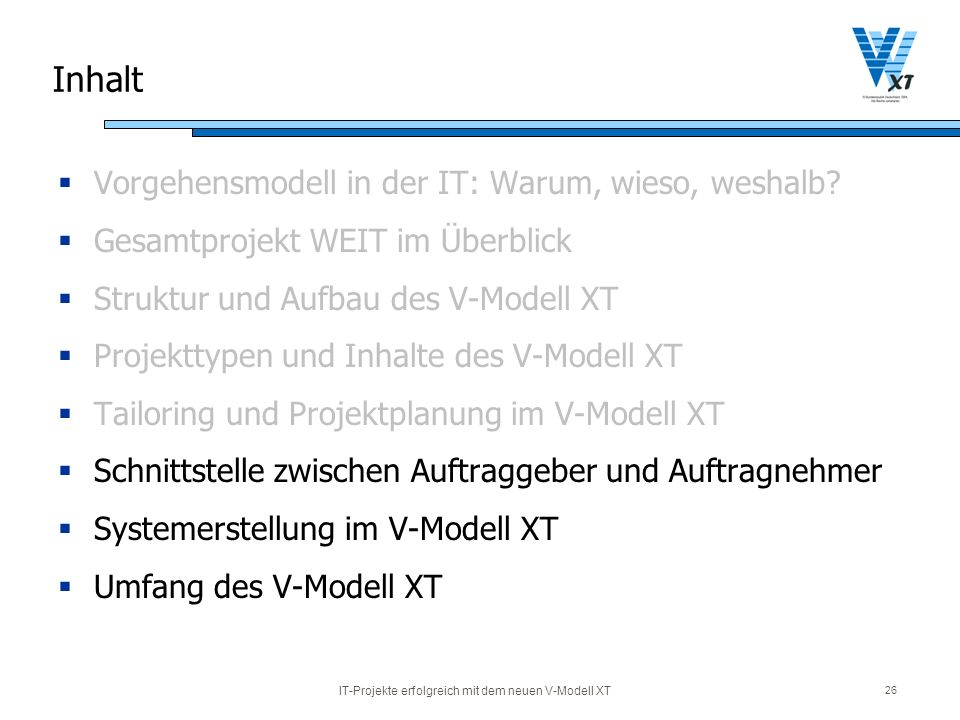 IT-Projekte erfolgreich mit dem neuen V-Modell XT