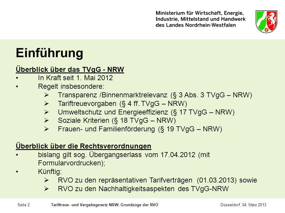 Einführung Überblick über das TVgG - NRW In Kraft seit 1. Mai 2012