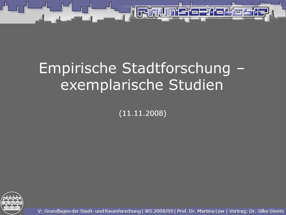 Empirische Stadtforschung – exemplarische Studien