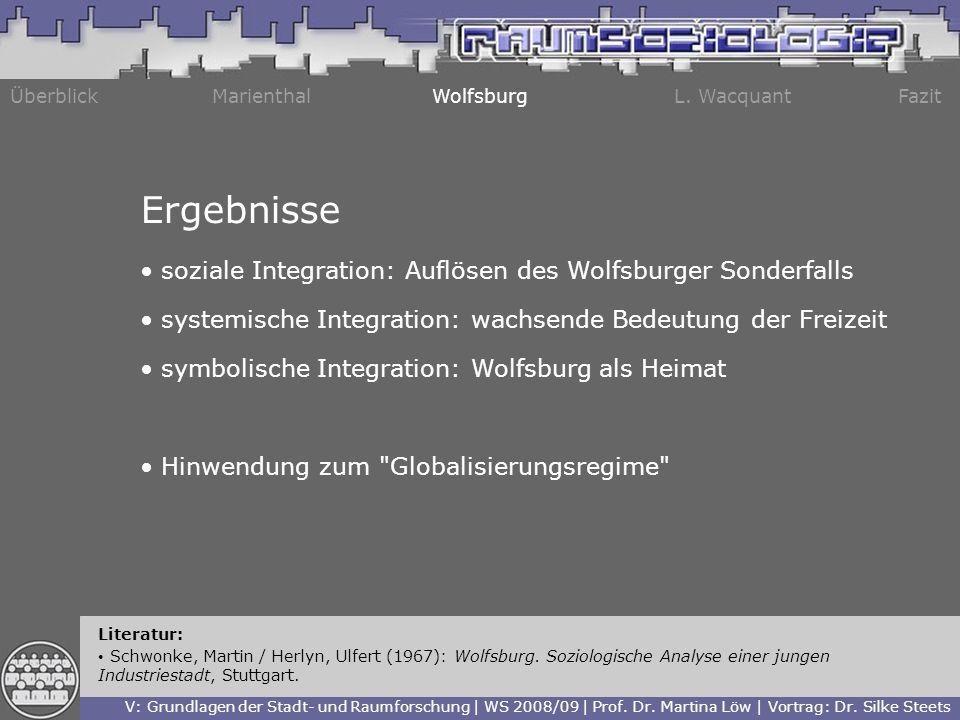 Ergebnisse soziale Integration: Auflösen des Wolfsburger Sonderfalls
