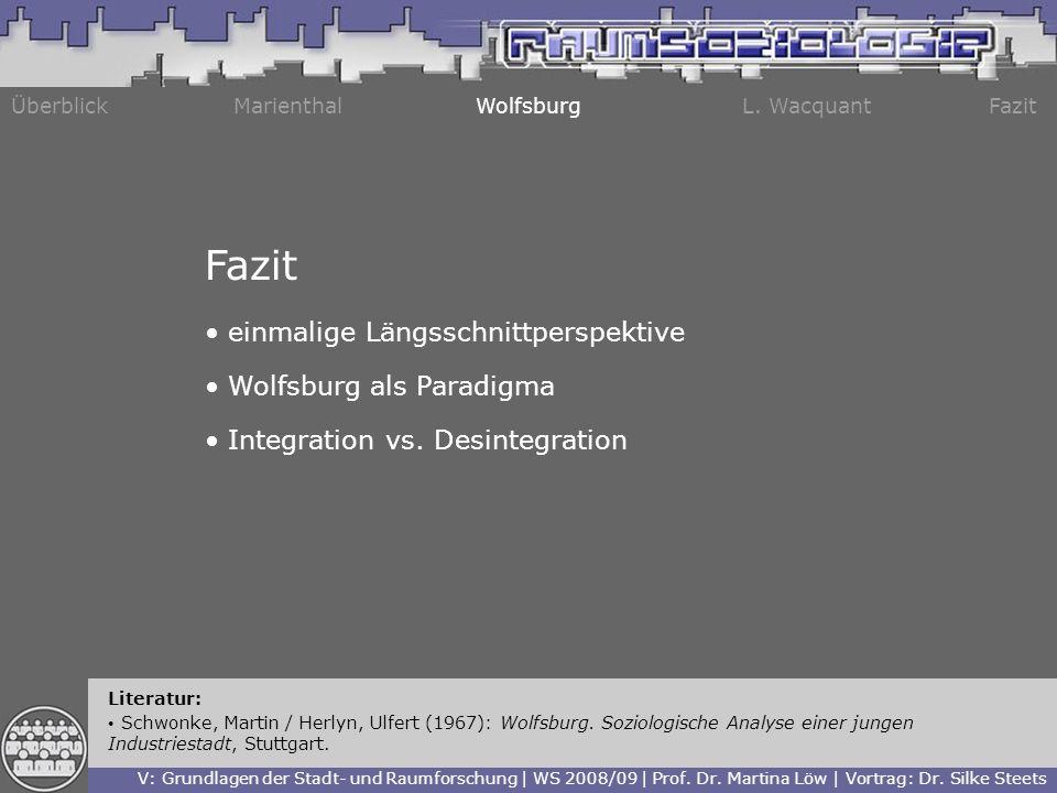 Fazit einmalige Längsschnittperspektive Wolfsburg als Paradigma
