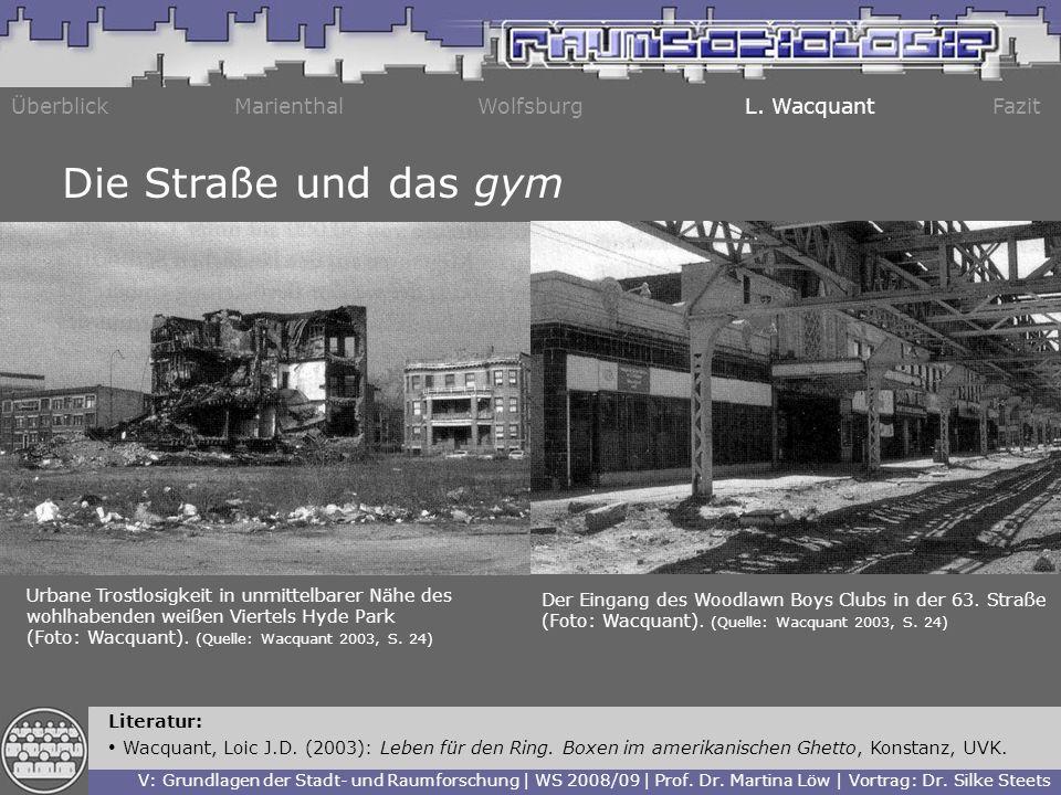 Die Straße und das gym Überblick Marienthal Wolfsburg L. Wacquant