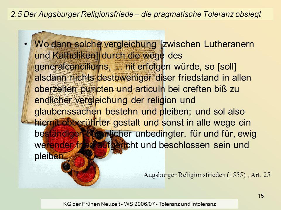 2.5 Der Augsburger Religionsfriede – die pragmatische Toleranz obsiegt