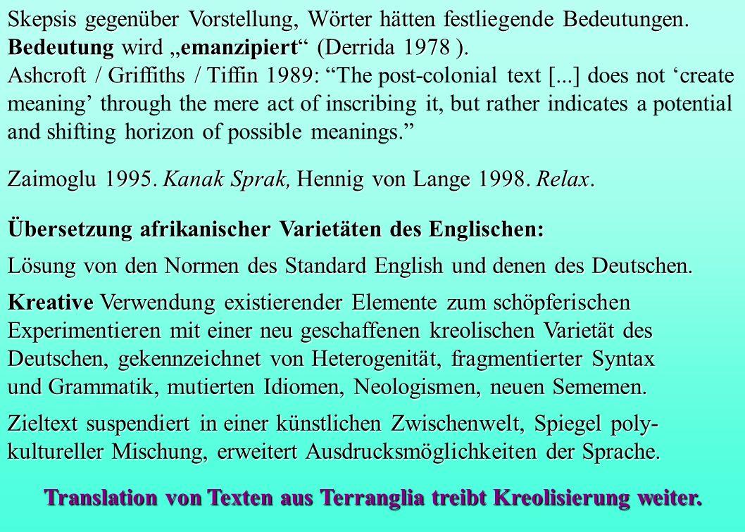 Translation von Texten aus Terranglia treibt Kreolisierung weiter.